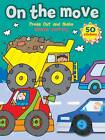 Cars & Trucks: On the Move by Autumn Publishing Ltd (Paperback, 2010)