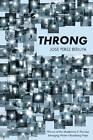 Throng by Jose Perez Beduya (Paperback, 2012)