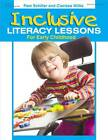 Inclusive Literacy Lessons for Early Childhood by Clarissa Willis, Pam Schiller (Paperback / softback, 2010)