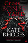 Crossbones Yard by Kate Rhodes (Paperback, 2013)