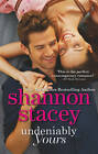 Undeniably Yours by Shannon Stacey (Paperback, 2013)