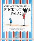 Winnie-the-Pooh: Changing Guard at Buckingham Palace by A. A. Milne (Hardback, 2013)