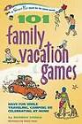 101 Family Vacation Games: Have Fun While Traveling, Camping, or Celebrating at Home by Shando Varda (Paperback / softback, 2007)