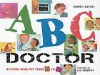 ABC Dentist: Healthy Teeth from A-Z by Harriet Ziefert, Liz Murphy (Paperback, 2012)