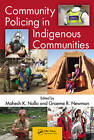 Community Policing in Indigenous Communities by Taylor & Francis Inc (Hardback, 2013)