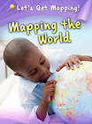 Mapping the World by Melanie Waldron (Hardback, 2013)