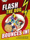 BC Brown A/3C Flash the Dog Bounces In! by Jim Eldridge (Paperback, 2013)