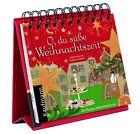O, du süße Weihnachtszeit (2011, Taschenbuch)