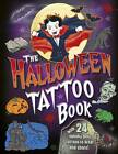 The Halloween Tatto Book by Caroline Rowlands (Paperback, 2013)