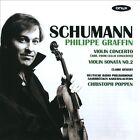 Schumann: Violin Concerto; Violin Sonata No. 2 (2011)