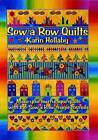 Sew a Row Quilts by Karin Hellaby (Paperback, 2001)