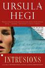 Intrusions by Ursula Hegi (Paperback, 1997)