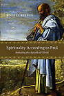 Spirituality According to Paul: Imitating the Apostle of Christ by Rodney Reeves (Paperback / softback, 2011)