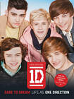 Dare to Dream: Life as One Direction (100% Official) by One Direction (Paperback, 2012)