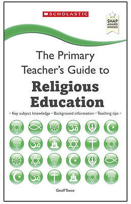 Religious Education (The Primary Teachers Guide) by Teece, Geoff