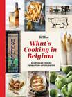 What's Cooking in Belgium: Recipes and Stories from a Food-Loving Nation by Anna Jenkinson, Neil Evans (Hardback, 2013)