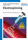 Electrospinning: Materials, Processing, and Applications by Andreas Greiner, S. Ramakrishna, Seema Agarwal, Joachim H. Wendorff (Hardback, 2012)