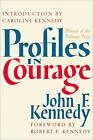 Profiles in Courage by John F. Kennedy (Hardback)