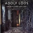 Adolf Loos by Roberto Schezen (Hardback, 2009)