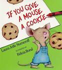 If You Give a Mouse a Cookie: Big Book by Laura Joffe Numeroff (Paperback, 1997)
