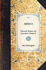 America: Historical, Statistic, and Descriptive (Volume 3) by James Buckingham (Paperback / softback, 2001)