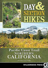 Day & Section Hikes Pacific Crest Trail: Northern California by Wendy Lautner (Paperback, 2010)