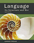 Language: Its Structure and Use by Edward Finegan (Paperback / softback, 2011)