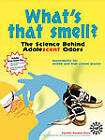 What's That Smell? The Science Behind Adolescent Odors by Jerry Sarquis, Diane Epp, Susan Hershberger (Paperback, 2003)