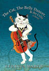 The Cat, the Belly Dancer, & the Cello: A Novel by Georgia March (Paperback, 2010)