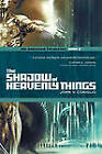 The Shadow of Heavenly Things: Book 2 of The Godspeak Chronicles by John V. Coniglio (Paperback, 2011)