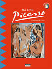 The Little Picasso: Discover the World of the Famous Spanish Painter by Catherine du Duve (Paperback, 2012)