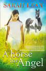A Horse for Angel by Sarah Lean (Paperback, 2013)