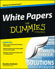 White Papers For Dummies by Gordon Graham (Paperback, 2013)