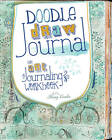 Doodle, Draw, Journal: An Art Journaling Workbook by F&W Publications Inc (Paperback, 2013)