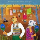 Robert Wyatt - Ruth Is Stranger Than Richard (2008)