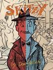 Skitzy: The Story of Floyd W. Skitzafroid by Don Freeman (Hardback, 2009)