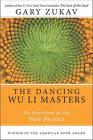 The Dancing Wu Li Masters by Gary Zukav (Paperback, 2001)