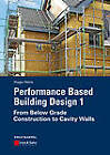Performance Based Building Design 1: From Below Grade Construction to Cavity Walls by Hugo S. L. C. Hens (Paperback, 2012)