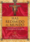 Has Redimido al Mundo: Rezando el Via Crucis Con la Congregacion de Santa Cruz by Ave Maria Press (Paperback / softback, 2011)
