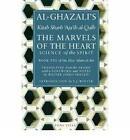 Al-Ghazali's Marvels of the Heart by Abu Hamid Muhammad ibn Muhammad al- Ghazali, Iman Abu Hamid al-Ghazali (Paperback, 2010)