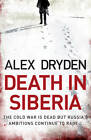 A Death in Siberia by Alex Dryden (Paperback, 2012)
