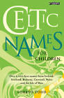 Celtic Names for Children by Professor Loreto Todd (Paperback, 2012)