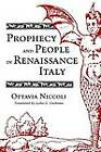 Prophecy and People in Renaissance Italy by Ottavia Niccoli (Paperback, 1990)