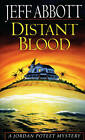 Distant Blood by Jeff Abbott (Paperback, 1996)