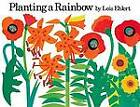 Planting a Rainbow by Lois Ehlert (Board book, 2003)