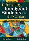 Educating Immigrant Students in the 21st Century: What Educators Need to Know by Xue Lan Rong, Judith Preissle (Paperback, 2008)