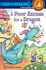 A Poor Excuse for a Dragon by Geoffrey Hayes (Paperback / softback, 2011)
