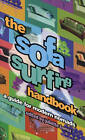 The Sofa Surfing Handbook: A Guide for Modern Nomads by Juliette Torrez (Paperback, 1998)