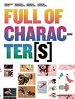 Full of Characters: Character Design by Promopress (Paperback, 2013)