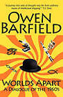 Worlds Apart: A Dialogue of the 1960's by Owen Barfield (Paperback, 2010)